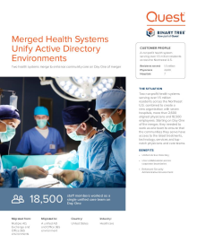 Health Care Systems Unify Active Directory environments on Merger Day One